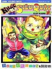 Kid Gang - Nhóc Siêu Quậy